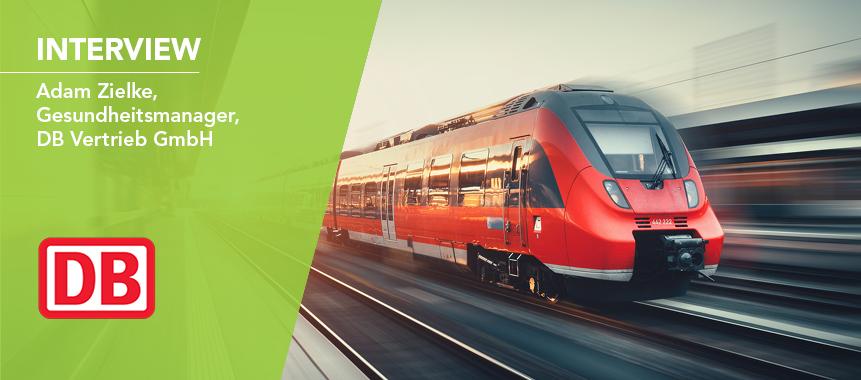 Deutsche Bahn AG, DB Vertrieb GmbH Zug an ihr BGM Ziel Interview